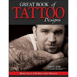 Lora S. Irish: Great Book of Tattoo Designs Kirja